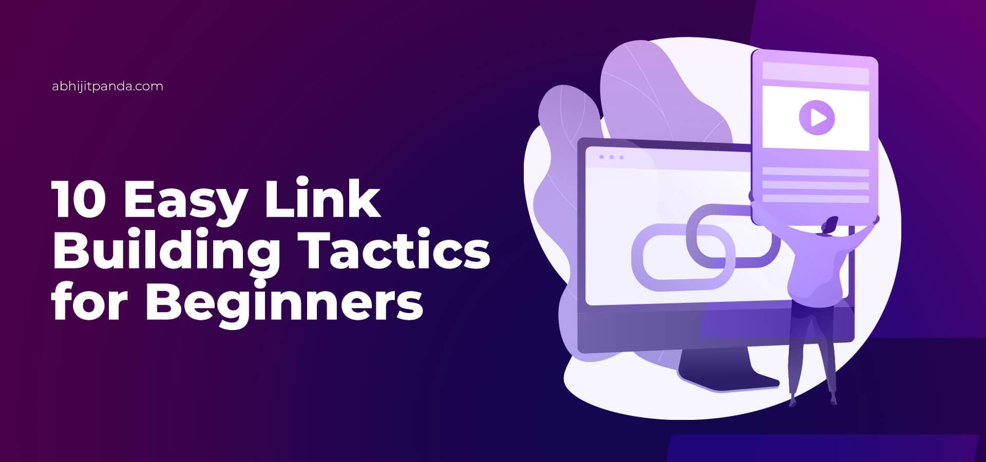 Link Building Tactics for Beginners