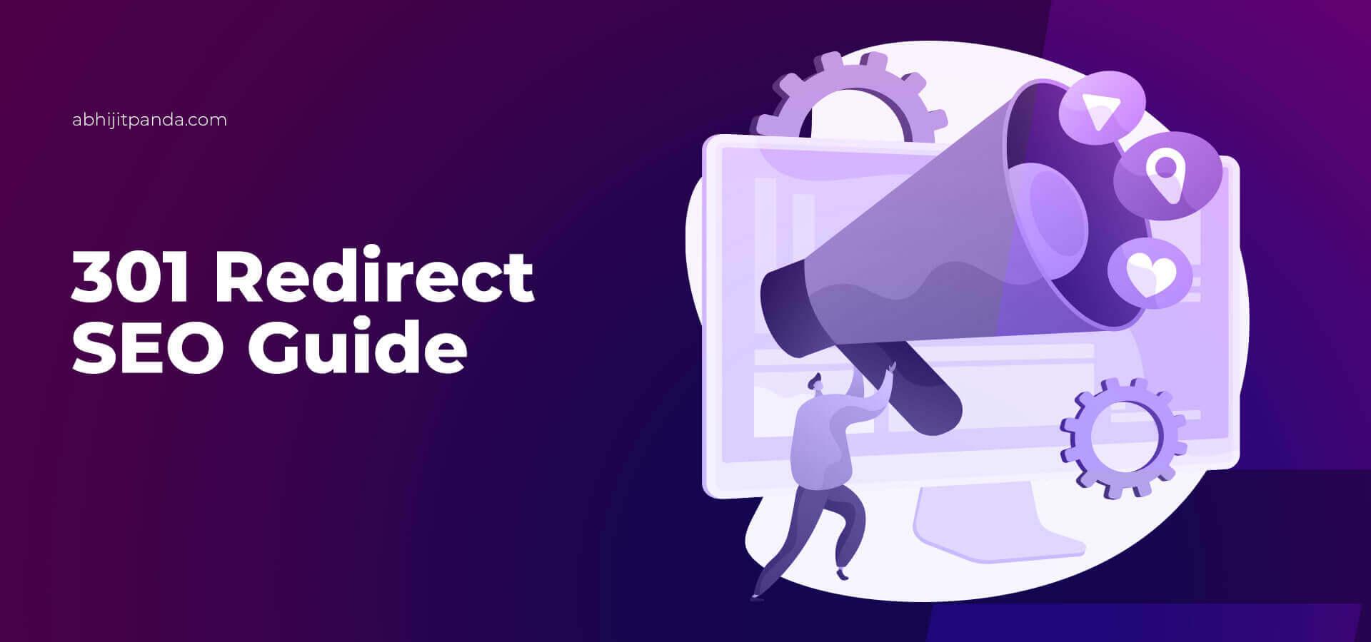 301 Redirect SEO Guide