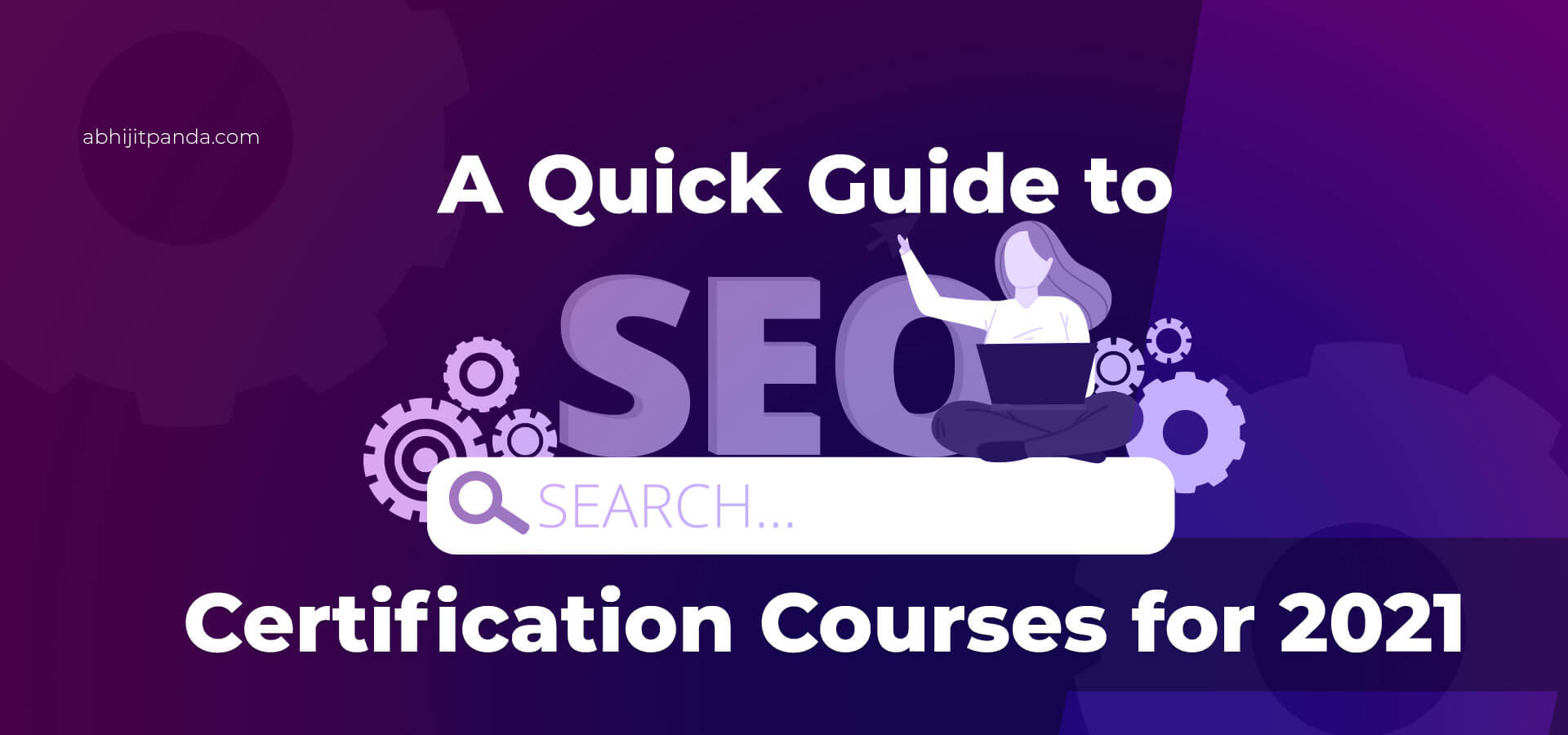 A Quick Guide to SEO Certification Courses