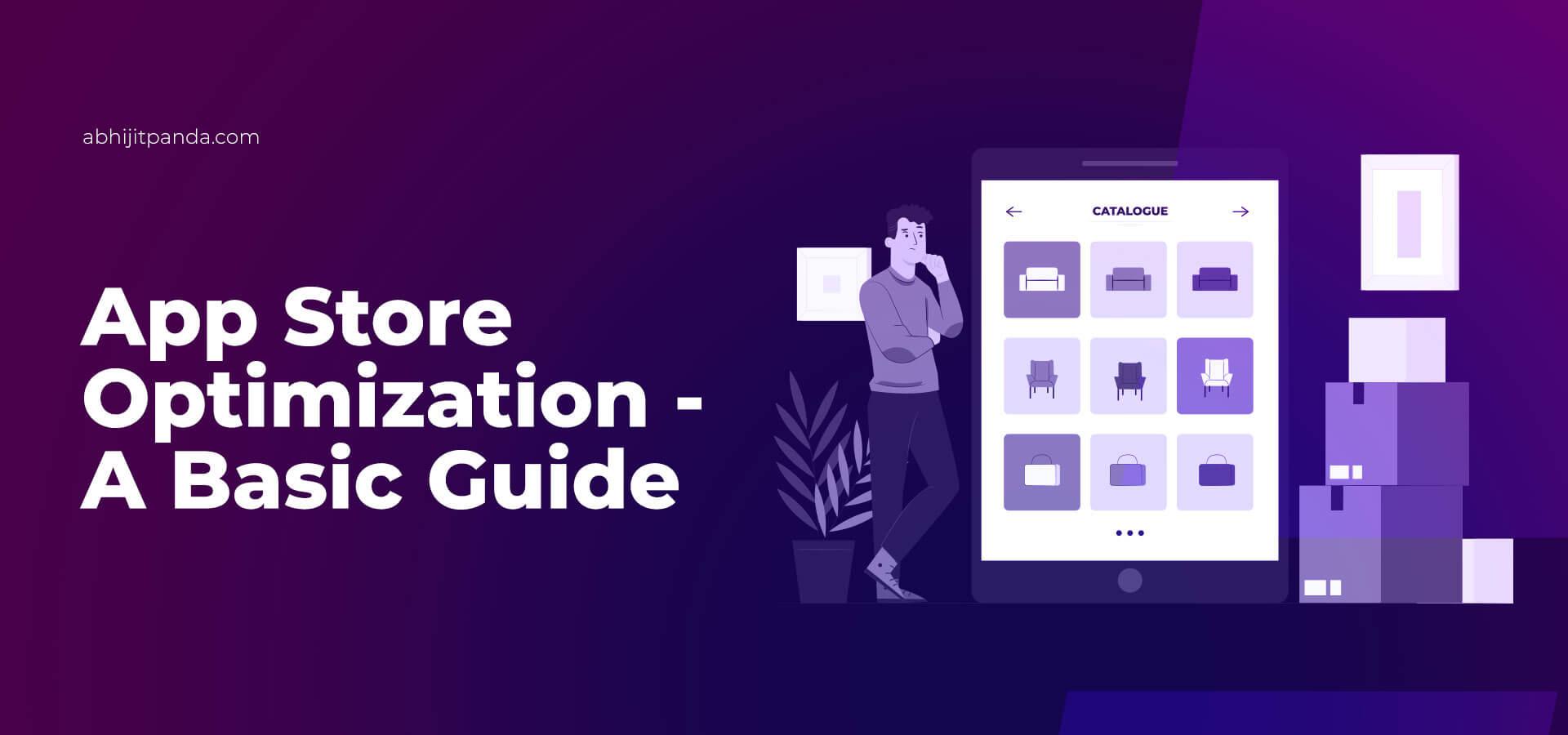App Store Optimization- A Basic Guide