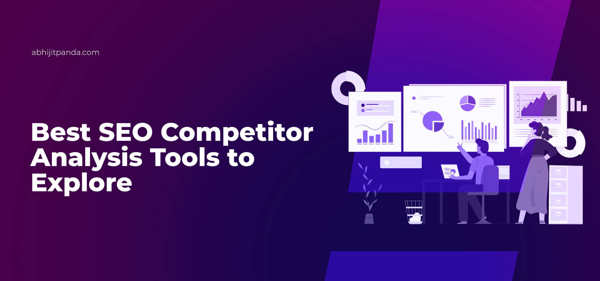 Best SEO Competitor Analysis Tools