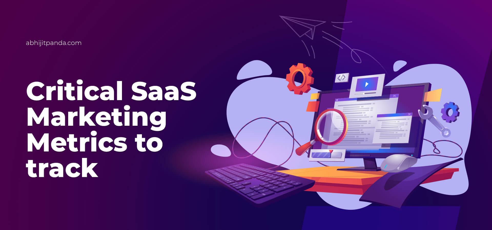 Important SaaS Marketing Metrics
