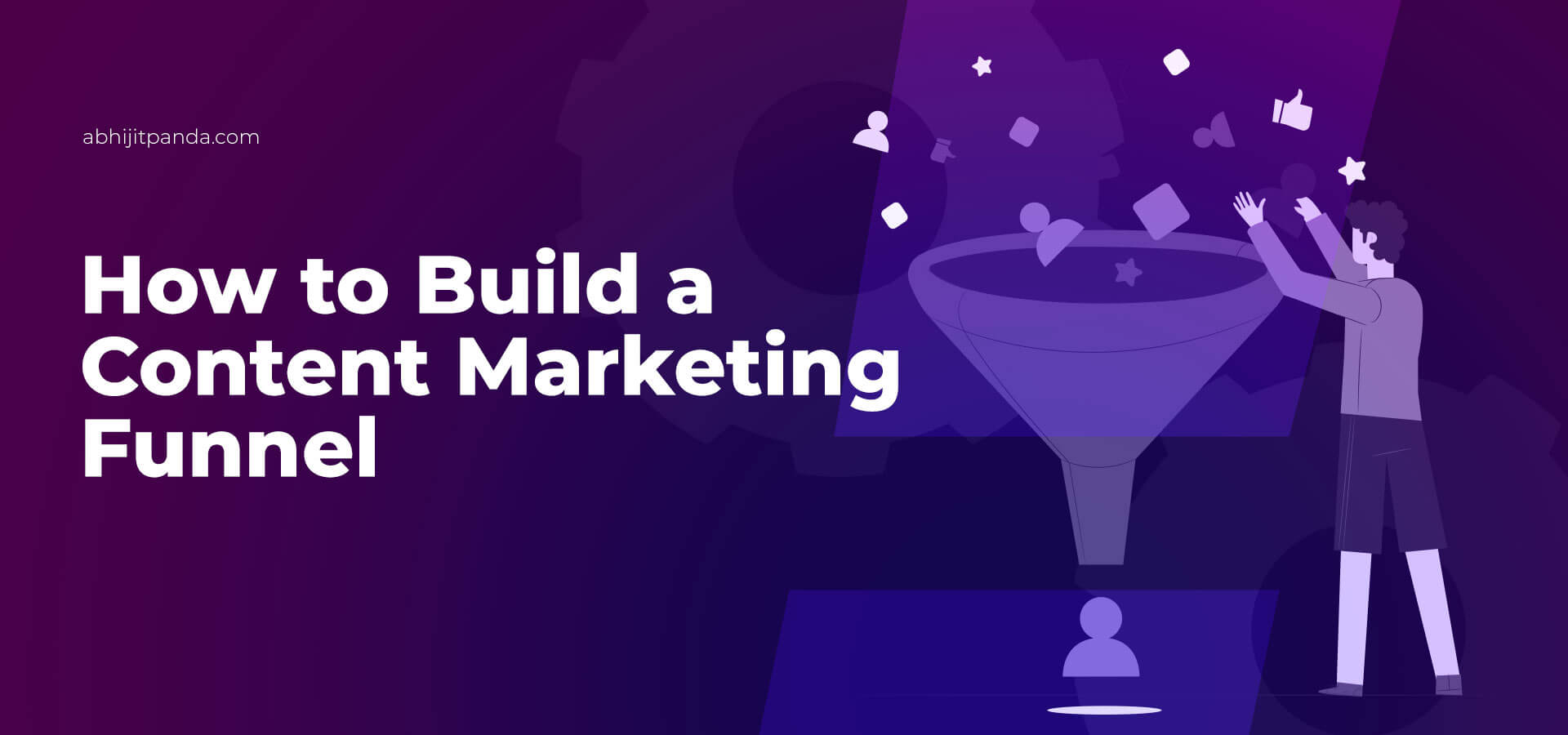 How to Build a Content