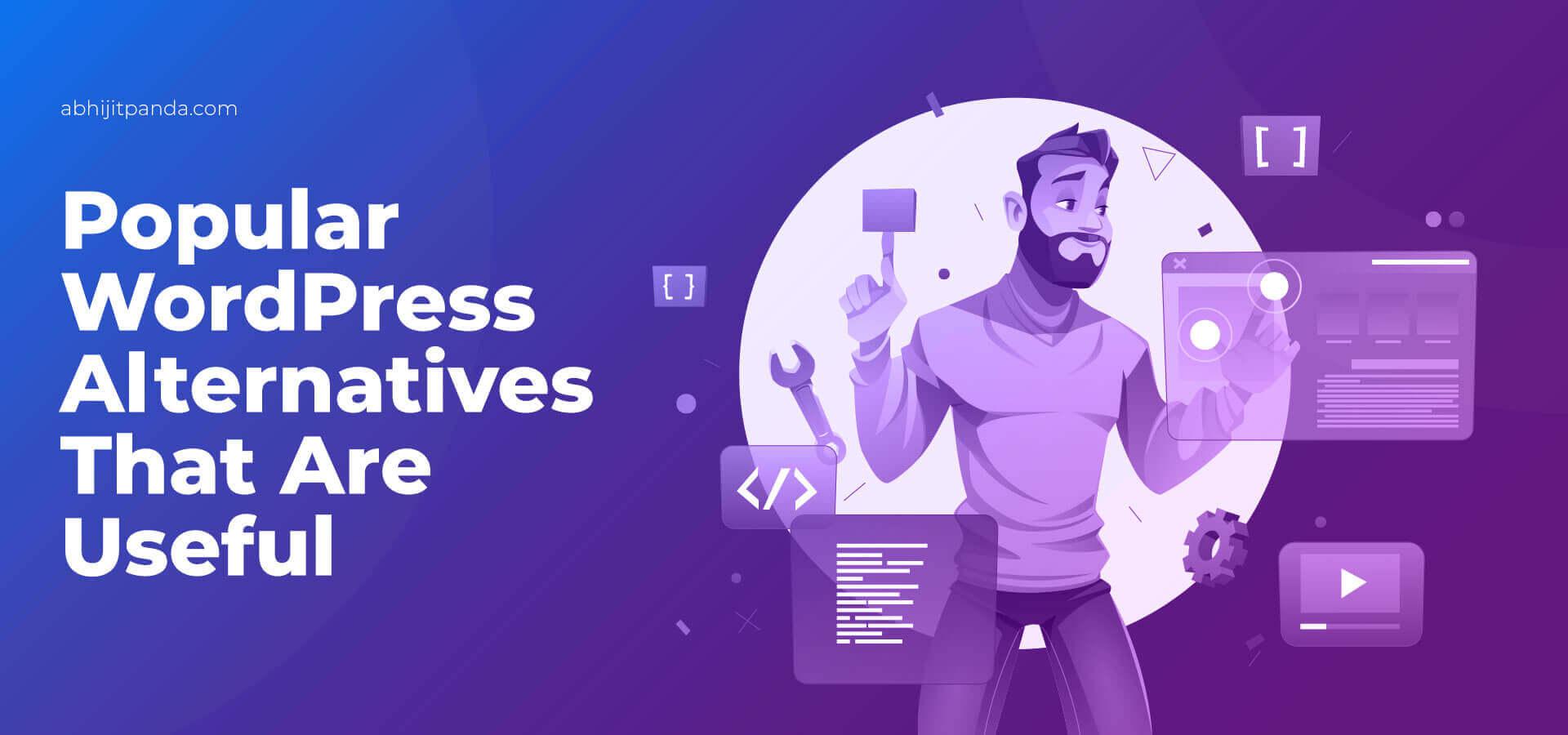 Popular WordPress Alternatives