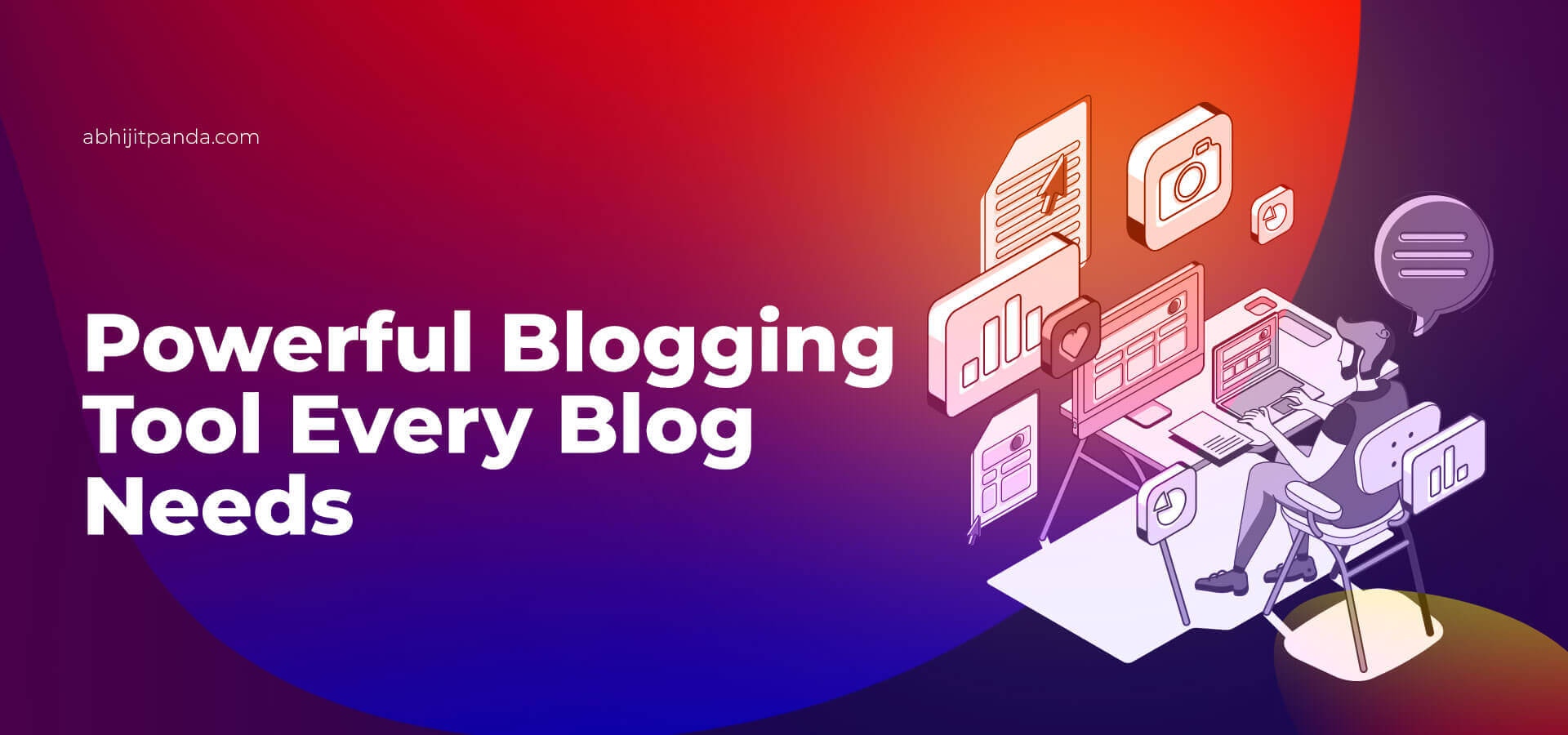 Best Blogging Tools & Resources
