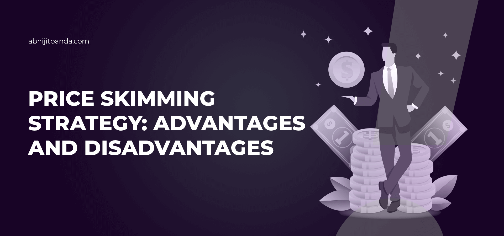 Price Skimming Strategy Advantages and Disadvantages