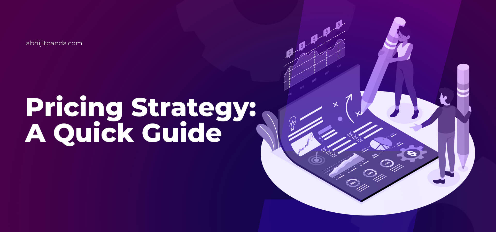 Pricing Strategy: A Quick Guide