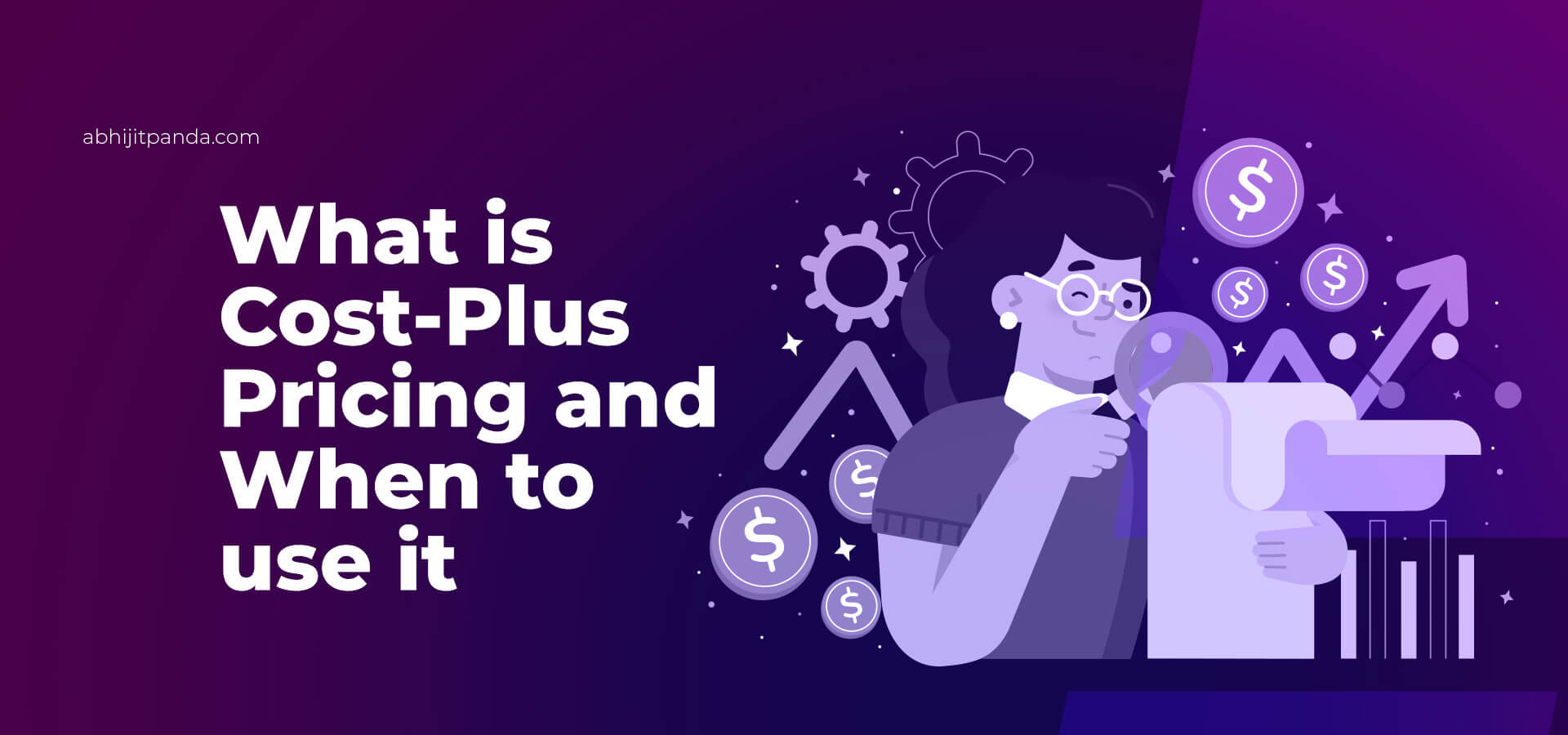 What is Cost Plus Pricing and When to use it